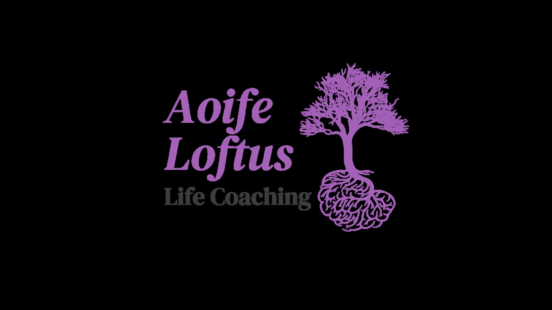 Aoife Loftus Life Coaching